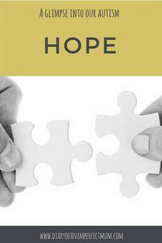A Glimpse into our autism: Hope… http://www.diaryofanimperfectmum.com/2017/11/a-glimpse-into-our-autism-hope.html?utm_content=buffer1912a&utm_medium=social&utm_source=pinterest.com&utm_campaign=buffer #autism #autismawareness #theAWord