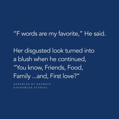"""""""Your favorite F words are?"""" Scrawled by (Curator) 👌🏻 Bae Quotes, Crush Quotes, Funny Quotes, Psychology Quotes, School Psychology, Romantic Writers, Tiny Stories, Short Stories, We Are Best Friends"""