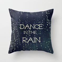 Dance in the Rain Throw Pillow by Caleb Troy - $20.00