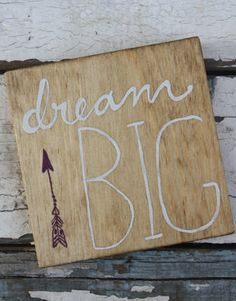 Dream Big wood sign on Etsy