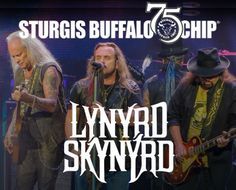 Lynyrd Skynyrd Joins Lineup of Sturgis concerts for 75th Anniversary Celebration www.sturgismotorcyclerally.com/