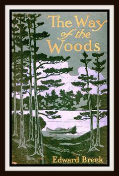 The Way of the Woods ~ Vintage Book Cover ~ Cabin Decor ~ Nature Art Print ~ Cabin Wall Art - Cottage Art ~ Naturalist Art ~ John Muir Book Cover Art, Book Cover Design, Book Design, Book Art, Vintage Book Covers, Vintage Books, Vintage Stuff, Old Books, Antique Books