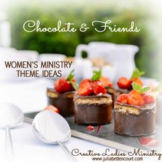 Chocolate and Friends Womens Ministry Theme: Creative Ladies Ministry. Friendship Recipe, Friendship Theme, Church Ministry, Ministry Ideas, Womens Ministry Events, O Taste And See, Women Of Faith, Food Themes, Ladies Party