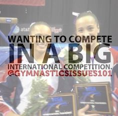 wanting to complete IN A BIG international competiton! :)
