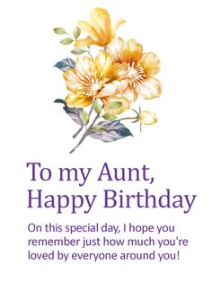 A Special Aunt Deserves Birthday Where Shes Reminded How Much She Means To All The People In He