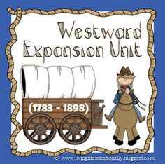 Westward Expansion #homeschool social studies unit for kids of all ages (Lewis & Clark and more!)