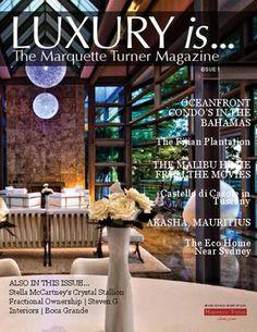 Luxury is...The Marquette Turner Magazine