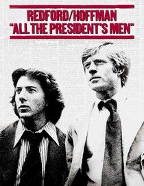 All the President's Men -aside from it being one of my favorite movies, it makes me really nerdy and excited for a career in journalism