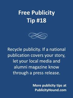 If you'e lucky enough to get national publicity,  even if it's a short mention in a story in a big newspaper like USA Today or the New York Times, let your local media and alumni magazine know. Your national publicity is news, and if the smaller publications don't write an article, they might print a short news item or your photo. Make sure you link to the big news story, or to a TV clip of your national publicity, from your online pressroom. #alumnimagazine #weeklynewspaper