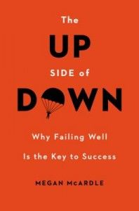 Why Teaching Our Kids to Fail is So Important: 'The Up Side of Down'   Mom Must Read