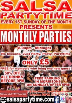 Our second monthly Sunday Party ! Sunday 2nd November 2014. Thereafter every First Sunday of the Month. £5 admission (but still Free only for members who bring one or more new guests with them). No lessons, just Party, Party, PartyTime. 8pm – Midnight with DJ Paulito. All drinks Half Price (5-9pm) SalsaPartyTime @ Edwards Bar, 18 Hartfield Road, Wimbledon, London SW19 3TA Parking FREE, Sundays only, in Morrisons. 100m walk. Wimbledon station with bus, train, tram, tube. 1 minute walk.