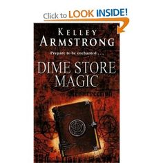 Kelley Armstrong - Dime Store Magic
