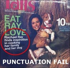 """20 Times When Correct Punctuation Would Have Made All the Difference - Funny memes that """"GET IT"""" and want you to too. Get the latest funniest memes and keep up what is going on in the meme-o-sphere. Funny Quotes, Funny Memes, Hilarious, Funny Typos, Funny Ads, Funny Headlines, Videos Funny, Lol, I Love To Laugh"""