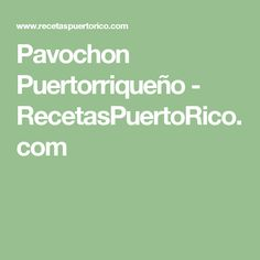 Pavochon Puertorriqueño - RecetasPuertoRico.com
