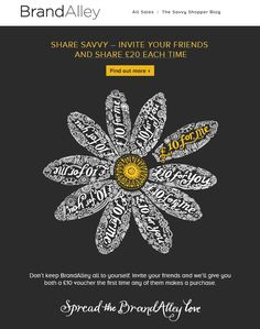 Brand Alley use the 'share with a friend' incentive very well. Attractive campaign that draws you in and offers a benefit for sharing. #emailmarketing #BrandAlley
