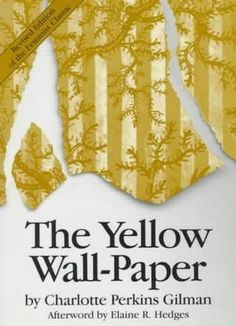 "the unequal treatment of women in the yellow wallpaper a short story by charlotte perkins gilman Title length color rating : treatment of women with mental illness in charlotte perkins gilman'sthe yellow wallpaper - charlotte perkins gilman's short story ""the yellow wallpaper"" has opened many people's eyes since it."