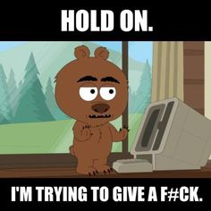 Malloy on Brickleberry. This show makes me laugh till I cry.