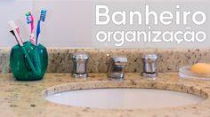 Organize o banheiro