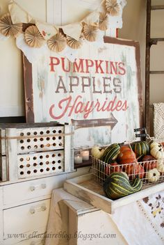 Pumpkins, Apples, and Hayrides...yes, yes, yes. :) This is actually a DIY sign with instructions.