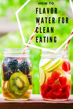 The best tasting and healthy ways to flavor water for clean eating! Virtually no calories!