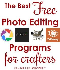The Best Free Photo Editing Programs for Crafters !
