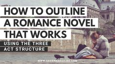 How to Outline a Romance Novel