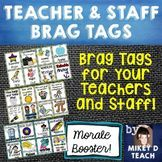 Teacher and Staff Brag Tags