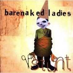Stunt: Barenaked Ladies