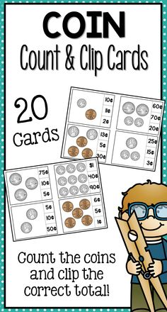 Coin Count and Clip  Students can test their knowledge of coin values with these fun count and clip cards! Each card has a different combination of coins and three possible totals on the side. Students clip which total is correct for the set of coins.