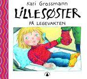 Kari Grossmann - Lillesøster på legevakten