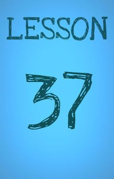 Lesson 37: An Open Letter to Teenagers Wanting Babies