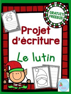 Blogue de partage de ressources francophones pour l'enseignement au préscolaire et au primaire. Christmas Writing, French Christmas, Holiday Themes, Christmas Activities, Teaching French Immersion, Starting A Daycare, French Education, French Classroom, Theme Noel