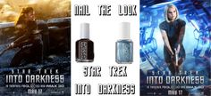 Nail The Look - The Women of Star Trek Into Darkness