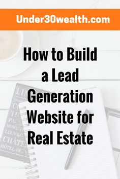 How to use Real estate websites to capture online leads. Real estate marketing tips and strategies for investors and beginners. Visit under30wealth.com to learn more.