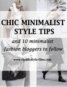 How to dress like a minimalist and 10 minimalist fashion bloggers to follow