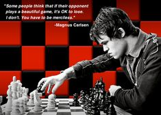Pictured above is Magnus Carlsen; On FIDE's (the World Chess Federation) website he is ranked as the best chess player in the world, meaning he is the best person on Earth at achieving a checkmate (Magnus).