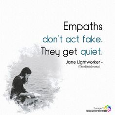 Empaths Don't Act Fake