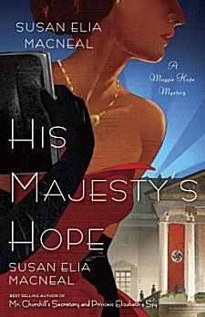 His Majesty's Hope by Susan Elia MacNeal ~ Kittling: Books