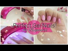How to: Perfect Gel Nail Manicure Tutorial for Beginners - YouTube
