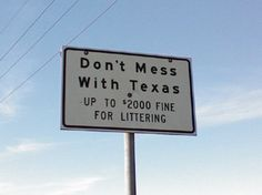 huge fine for littering but cool slogan; i would probably have used it for something else.