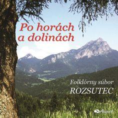 Tip na skvelú hudbu Ej Tam Spod Tater - Folklórny súbor Rozsutec #slovakfolklore #folklore #folklór #milujemefolklor Songs, Song Books