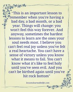 Lessons Learned in Life | An important lesson to remember.