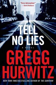 Tell No Lies by Gregg Hurwitz Aug. 2013 @Muse on Rodeo #beverlyhills #books #authors