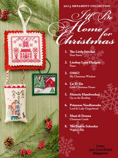 I'll Be Home for Christmas from the Christmas Ornaments 2015 issue of Just CrossStitch Magazine. Order a digital copy here: https://www.anniescatalog.com/detail.html?prod_id=127192