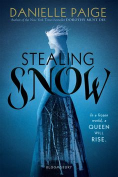 Stealing Snow by Danielle Paige (Paperback Redesign)
