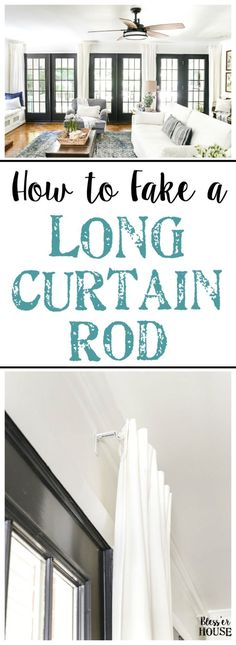 How to Fake a Long Curtain Rod | blesserhouse.com - A simple, inexpensive trick to fake the look of a long curtain rod, plus how to hang curtains to make windows and rooms look bigger. #curtainrod #decortips #blesserhouse