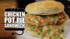 How To Make A Chicken Pot Pie Sandwich HellthyJunkFood Style