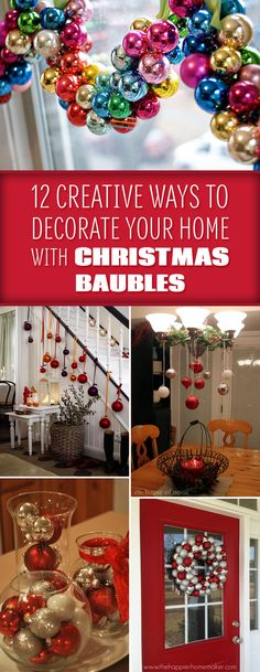 12 Creative Ways To Decorate Your Home With Christmas Baubles