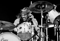 Taylor Hawkins.. I have a thing for drummers