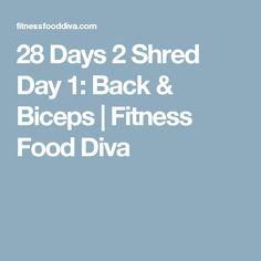 28 Days 2 Shred Day 1: Back & Biceps   Fitness Food Diva